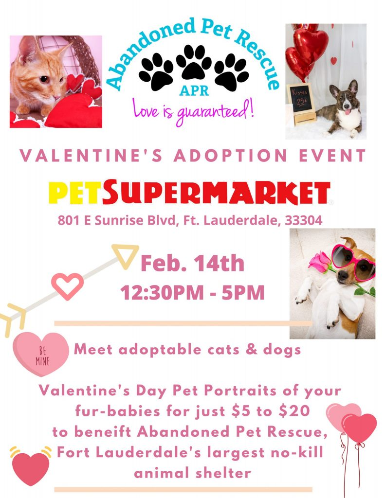 PET SUPERMARKET VALENTINE'S ADOPTION EVENT (2/14) @ PET SUPERMARKET | Fort Lauderdale | Florida | United States