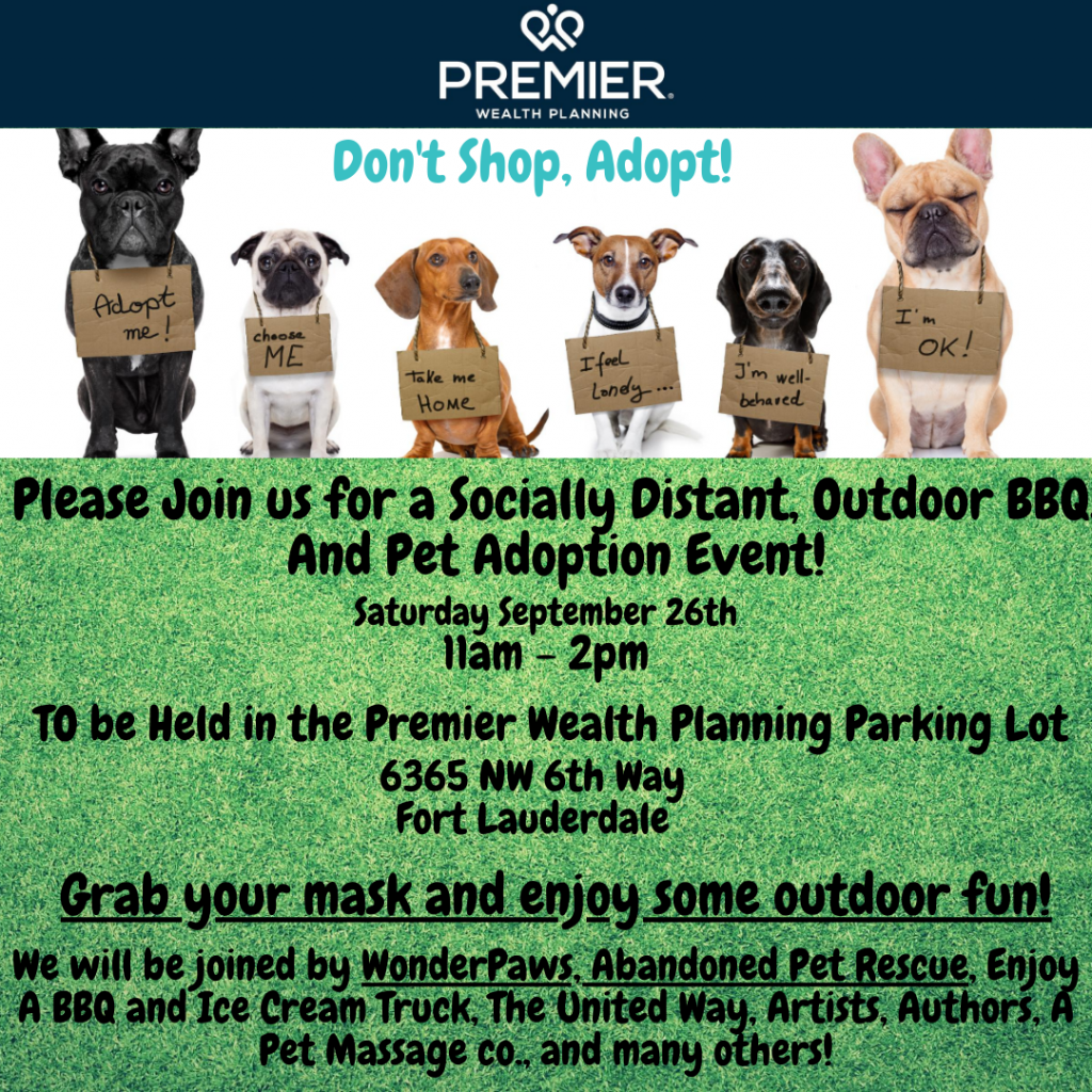 SOCIALLY DISTANT OUTDOOR BBQ & ADOPTION EVENT (9/26) @ PREMIER WEALTH PLANNING | Fort Lauderdale | Florida | United States