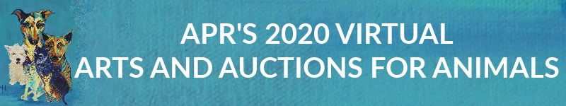 APR'S 2020 VIRTUAL ARTS & AUCTIONS (AND MORE) (12-5 thru 12-13) @ WE'RE VIRTUAL -DETAILS TO COME